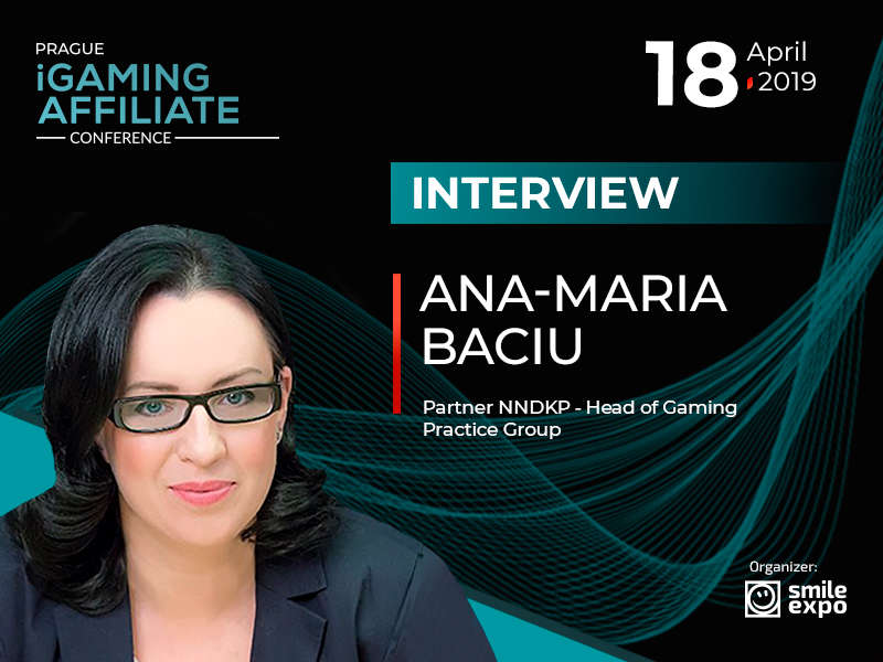 2019 Will Be Another Busy and Eventful Year for Gambling Industry – Ana-Maria Baciu, Partner NNDKP