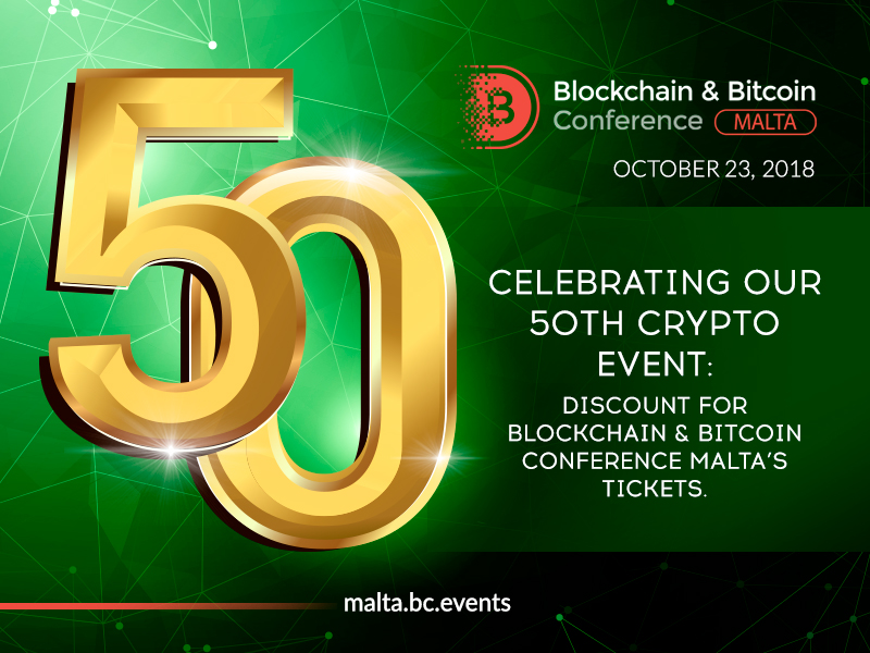 50th Crypto Event by Smile-Expo: Reduced Price for Blockchain & Bitcoin Conference Malta's Tickets