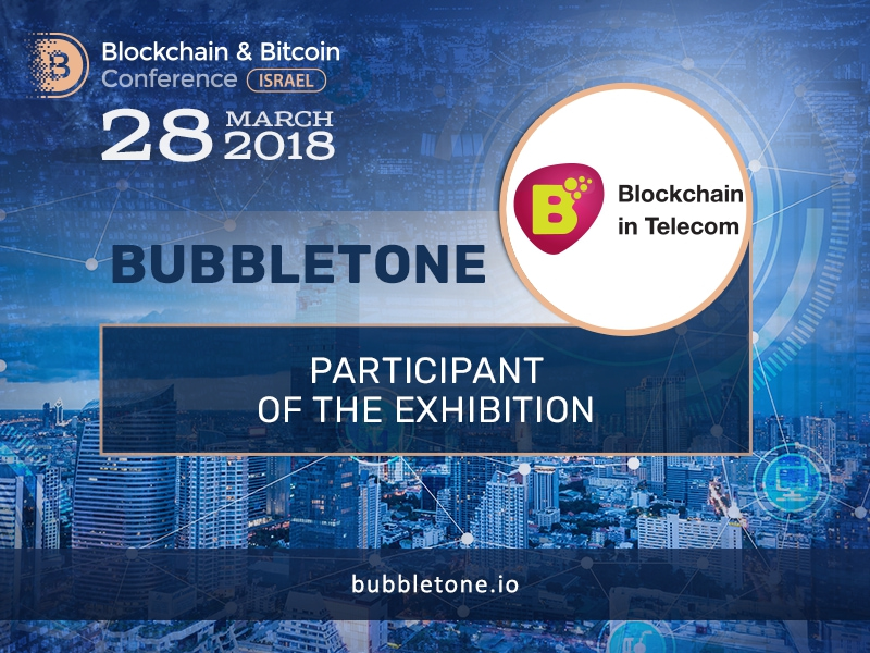 A new telecom solution: Bubbletone ecosystem presented in the exhibition area of Blockchain & Bitcoin Conference Israel
