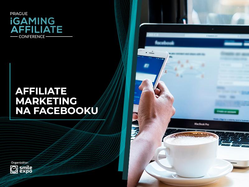 Affiliate marketing na Facebooku: jak inzerovat zboží na sociální síti
