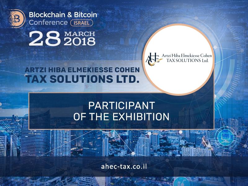 Artzi, Hiba, Elmekiesse, Cohen - Tax Solutions Ltd will be an exhibition participant at Blockchain & Bitcoin Conference Israel