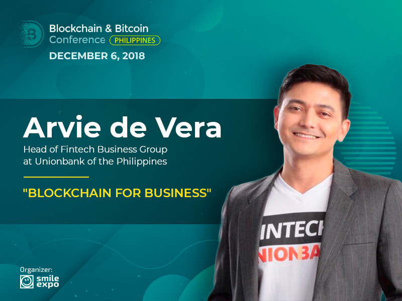 Banking Sector and Blockchain – Arvie de Vera, Head of Fintech at UnionBank, Will Deliver a Presentation
