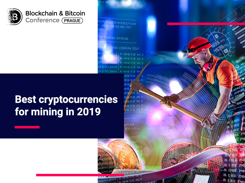 Best cryptocurrencies for mining in 2019