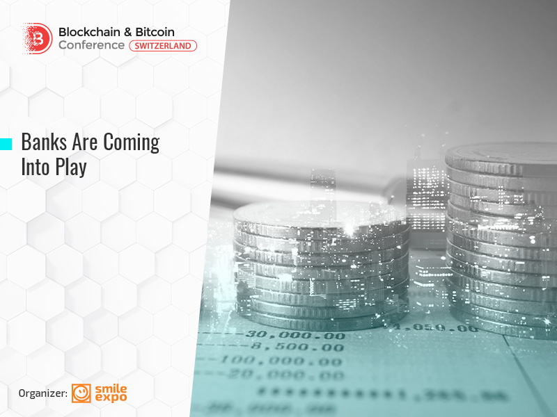 Big Blockchain Players: Banks Invest in Cryptocurrencies