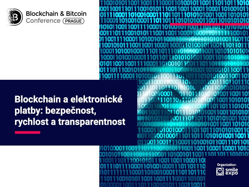 Blockchain a elektronické platby: bezpečnost, rychlost a transparentnost