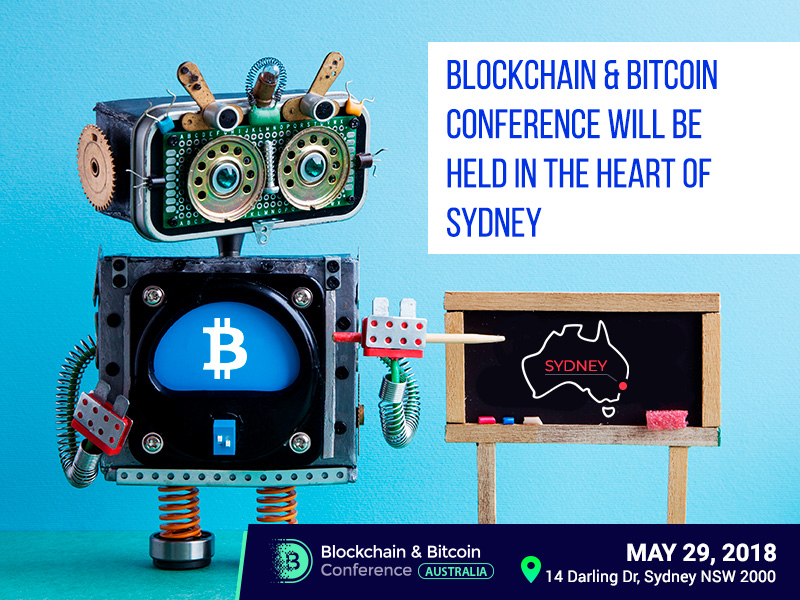 Blockchain & Bitcoin Conference Will Be Held in the Heart of Sydney