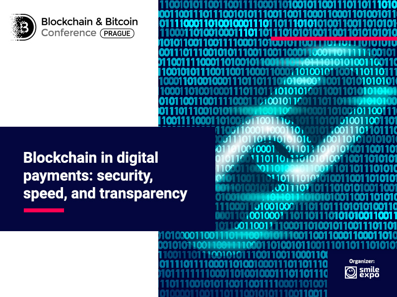 Blockchain in digital payments: security, speed, and transparency