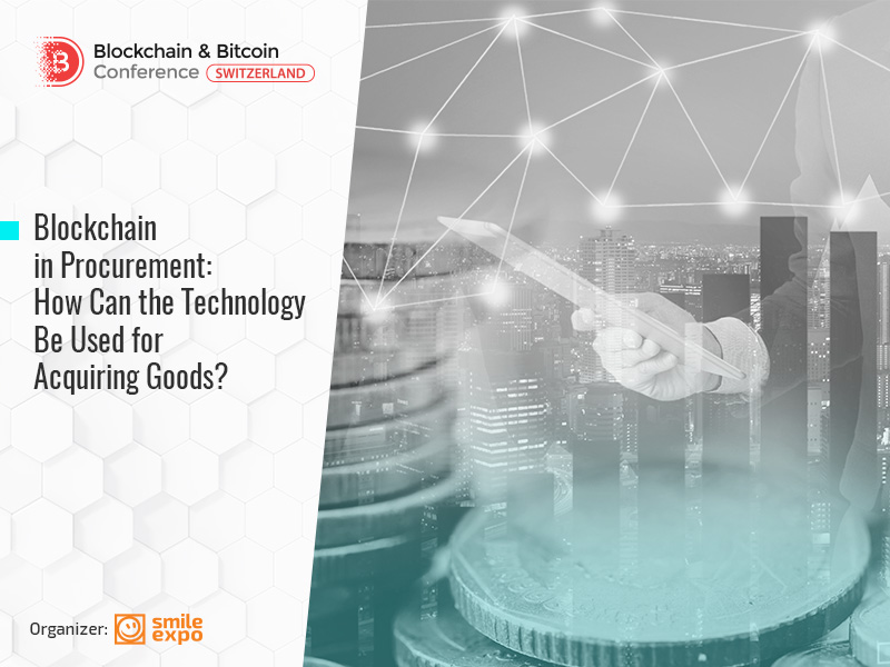 Blockchain in Procurement: How Can the Technology Be Used for Acquiring Goods?