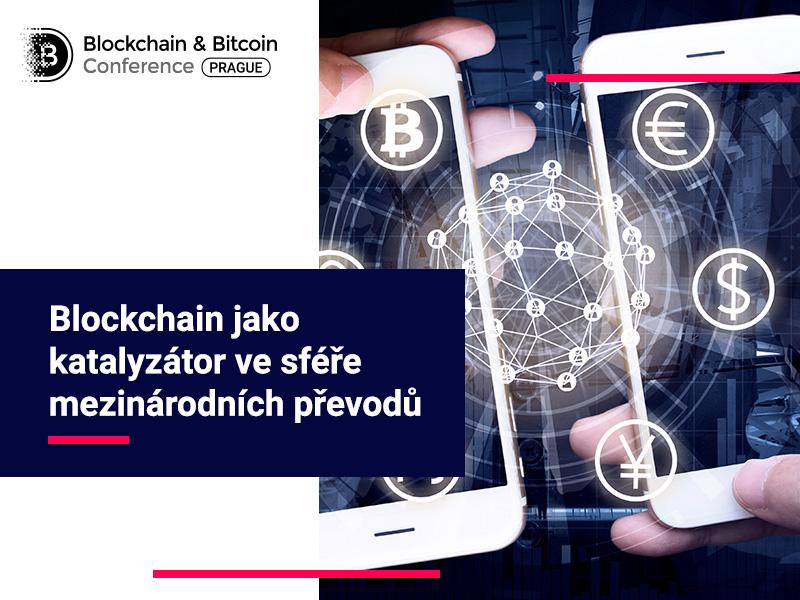 Blockchain jako katalyzátor ve sféře mezinárodních převodů