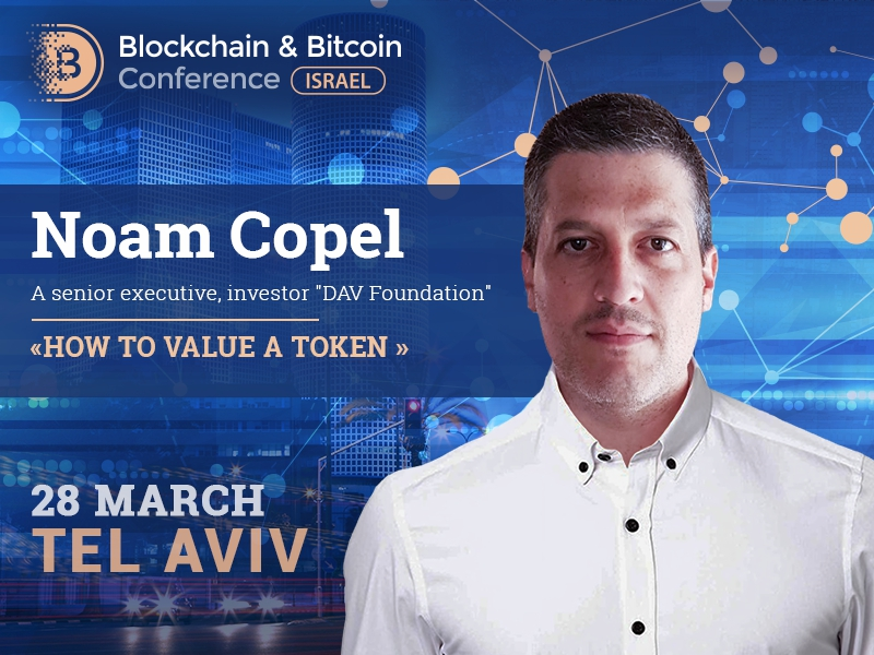 CEO at DAV Foundation Noam Copel will provide real-life examples of different tokens