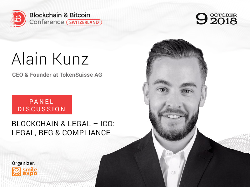 CEO & Founder at TokenSuisse AG Alain Kunz Will Participate in the Panel Discussion at the Blockchain & Bitcoin Conference Switzerland