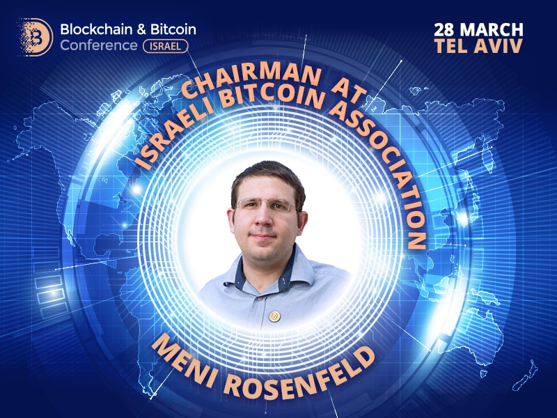 Chairman of Israeli Bitcoin Association to discuss role of cryptocurrency as a new asset class with other experts at Blockchain & Bitcoin Conference Israel