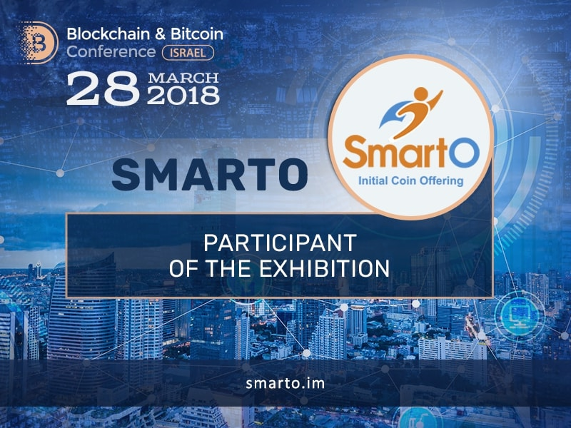 Check SmartO platform in the Blockchain & Bitcoin Conference Israel exhibition area