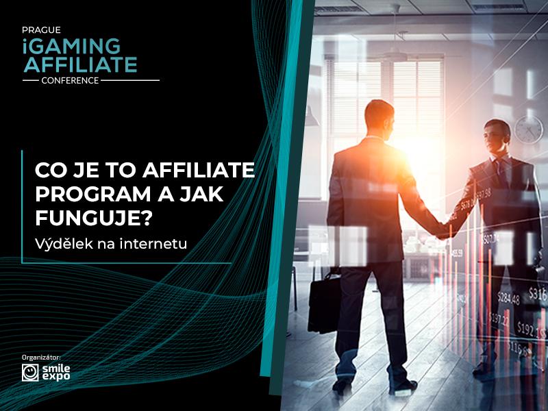 Co je to affiliate program a jak funguje? Výdělek na internetu