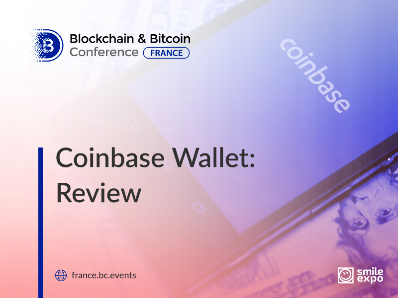 Coinbase Wallet: What Is It and How to Use?