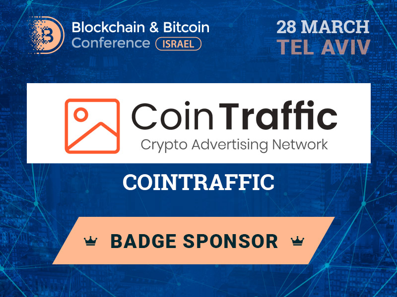 CoinTraffic became the first sponsor of Blockchain & Bitcoin Conference Israel