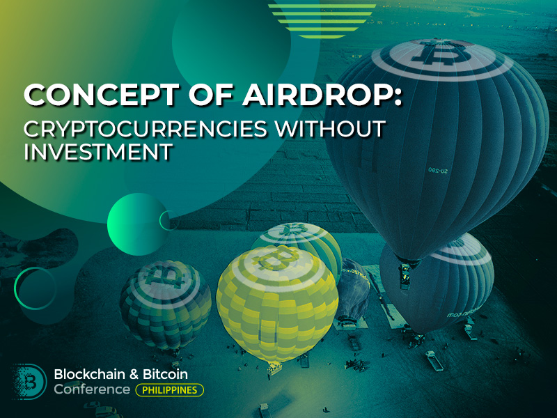 Concept of Airdrop: cryptocurrencies without investment