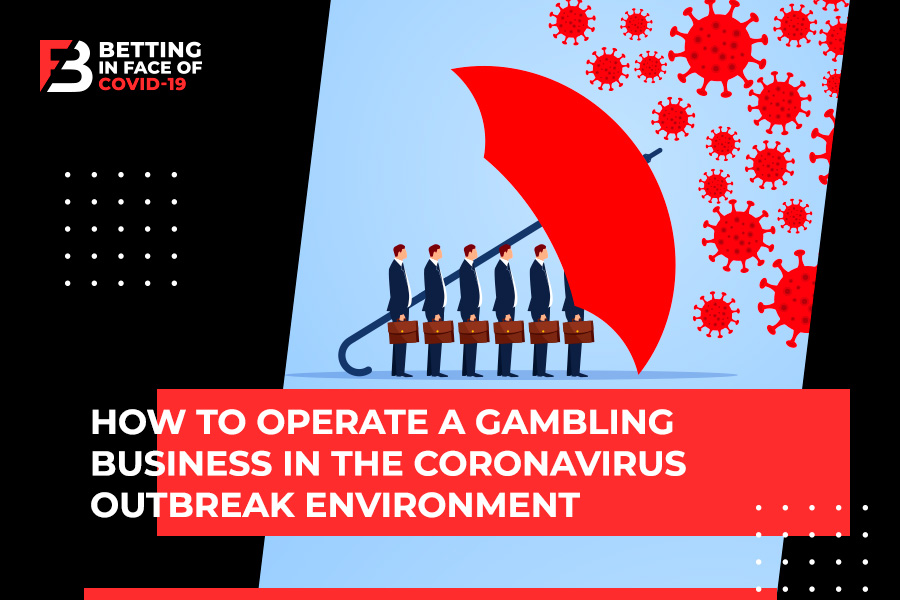 Coronavirus: How to Protect the Gambling Business From Pandemic