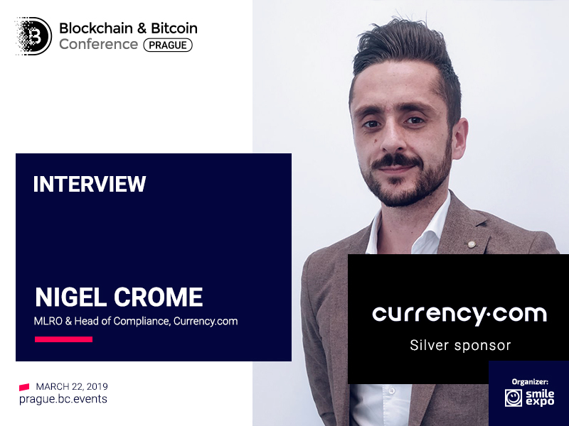 """Currency.com will revolutionise the cryptocurrency investment ecosystem"" – Nigel Crome, Head of Compliance & MLRO at Currency.com"