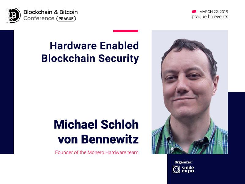 Cybersecurity: role of hardware and blockchain. Report of Monero Hardware founder Michael Schloh von Bennewitz