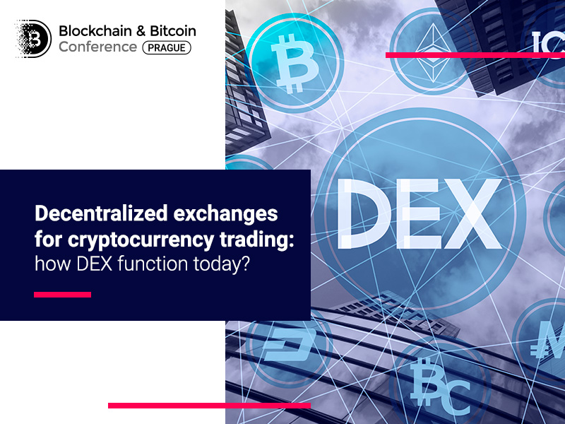 Decentralized exchanges for cryptocurrency trading: how DEX function today?