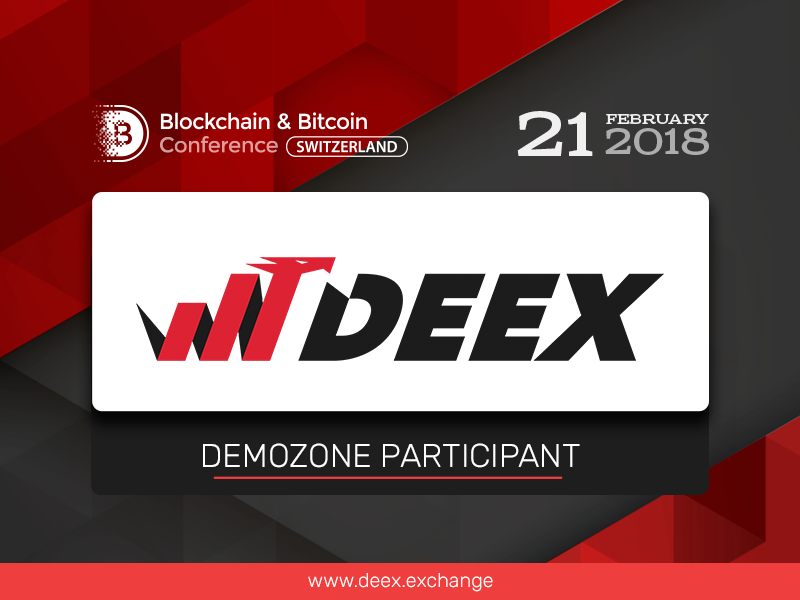 DEEX Exchange platform to present its solutions in exhibition area of Blockchain & Bitcoin Conference Switzerland