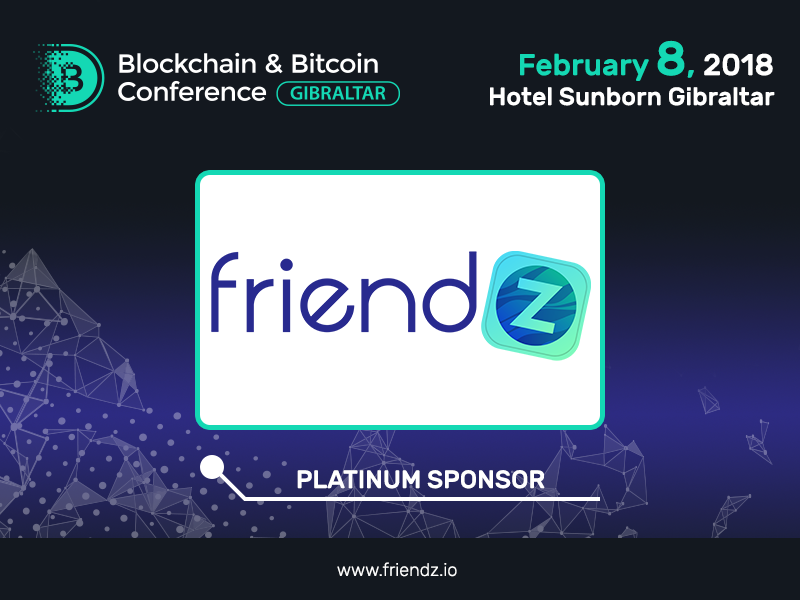 Digital marketing company Friendz: Platinum Sponsor of Blockchain & Bitcoin Conference Gibraltar
