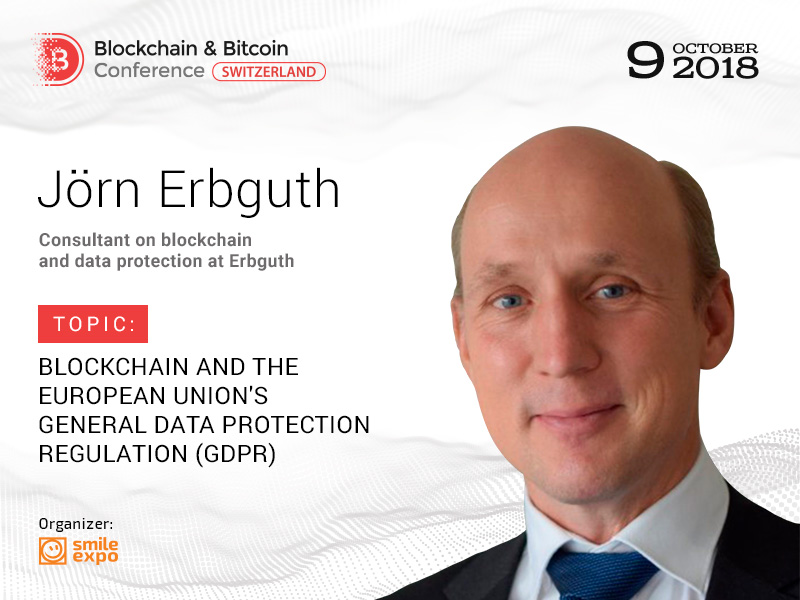 DLT and Data Protection Consultant Jörn Erbguth Will Discuss GDPR Compliance at Blockchain & Bitcoin Conference Switzerland
