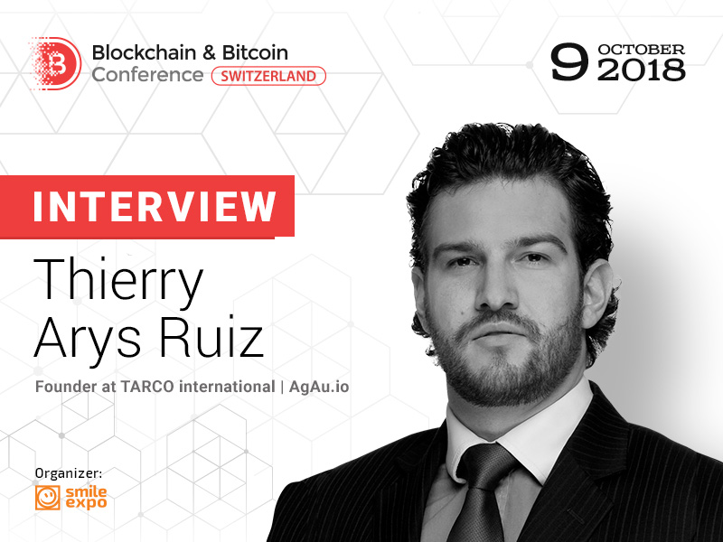 DLT - Thierry Arys Ruiz, Founder at TARCO International and AgAu.io