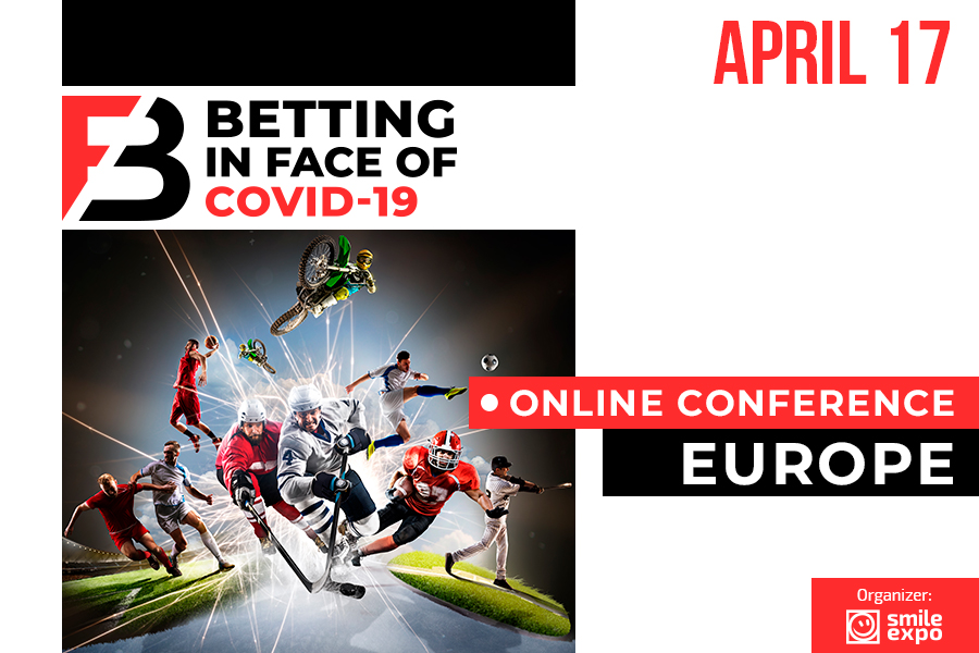 Don't Miss it! A Unique Online Conference Betting in face of COVID-19 Dedicated to Betting Business During the Pandemics