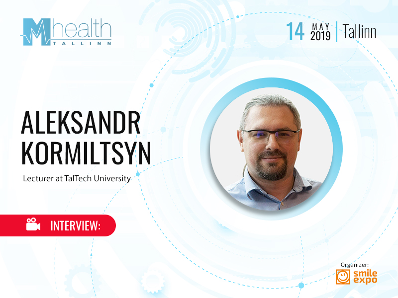 Estonia Should Focus on Technical Innovations for Medical Systems – Aleksandr Kormiltsyn, Visiting Lecturer at TalTech University