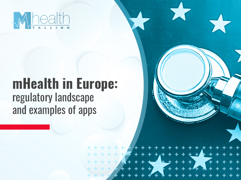 Europe's regulatory landscape for mHealth and examples of apps