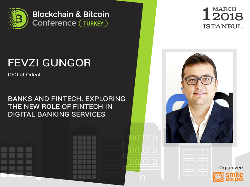 Fevzi Gungor: Banks and FinTech. Exploring the new role of fintech in digital banking services