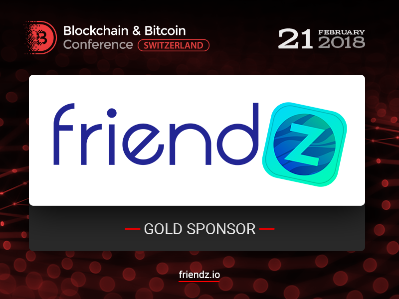 Friendz marketing service to be Gold Sponsor of Blockchain & Bitcoin Conference Switzerland