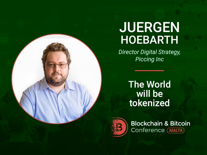 Global tokenization: future or utopia? Discover from Juergen Hoebarth at Blockchain & Bitcoin Conference Malta