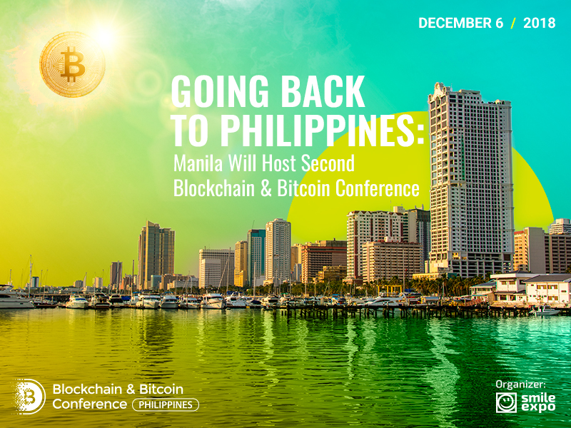 Going Back to Philippines: Manila Will Host Second Blockchain & Bitcoin Conference