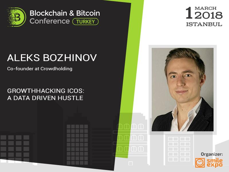 ICO ile Growth hacking: verilerle yönetme. Blockchain & Bitcoin Konferansı Türkiye'de Aleks Bozhinov'un sunumu