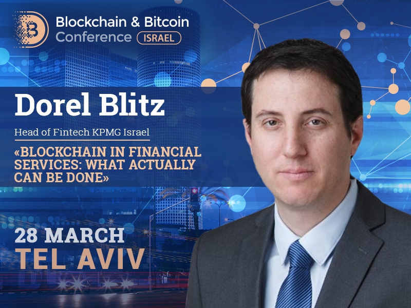 Head of Fintech KPMG Israel to speak at Blockchain & Bitcoin Conference Israel