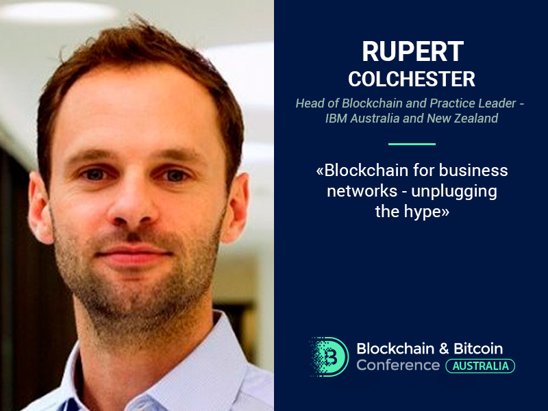 Head of IBM Australia & New Zealand Will Explain Blockchain Use in Business Networks at Blockchain & Bitcoin Conference Australia