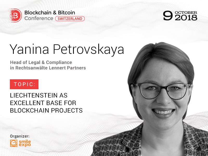 Head of Legal & Compliance at Rechtsanwälte Lennert Partners, Yanina Petrovskaya to speak about the prospects of Liechtenstein in the blockchain industry