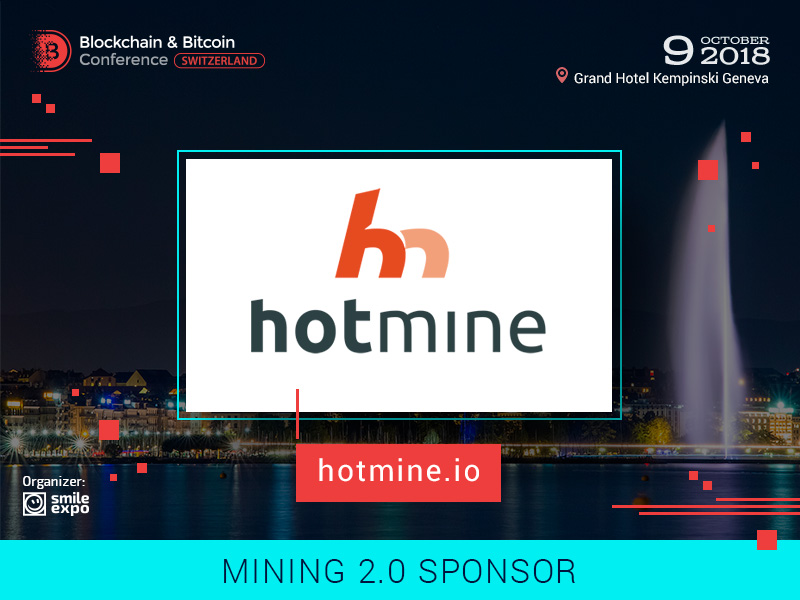 Hotmine – the Sponsor and Exhibitor at the Blockchain & Bitcoin Conference Switzerland