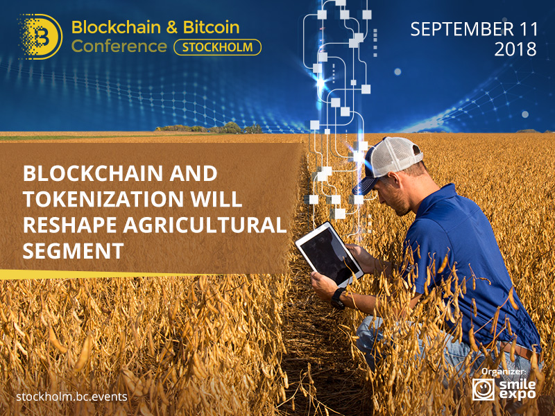 How blockchain and tokenization will reshape agricultural segment