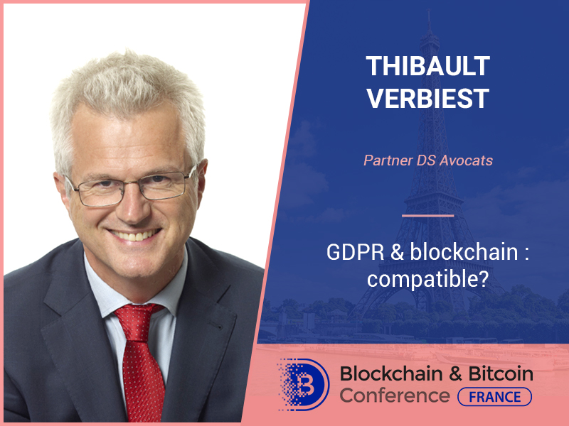 How Can Blockchain and GDPR Exist Together? The Answer from Thibault Verbiest, Partner DS Avocats