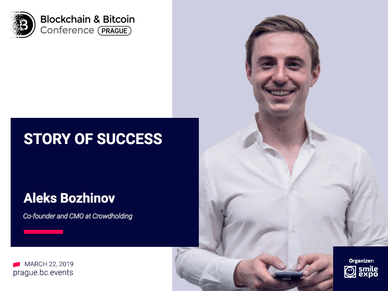 How Crowdfunding Experience Has Led to New Company Establishment. The Story of Aleks Bozhinov, Co-Founder and CMO at Crowdholding
