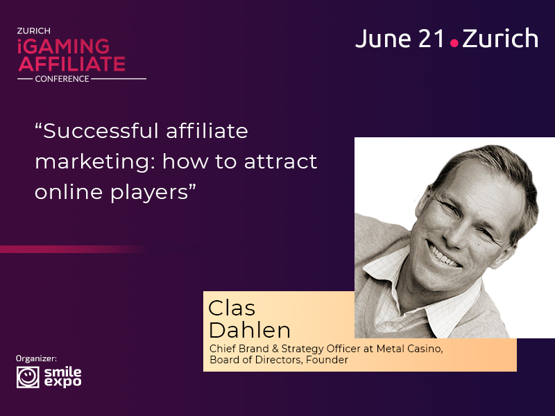 How to Attract Players to Gambling Sites? Founder of Metal Casino Clas Dahlen to Discuss at Zurich iGaming Affiliate Conference