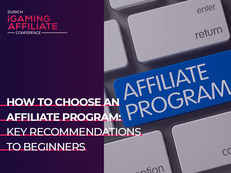 How to choose an affiliate program: key recommendations to beginners