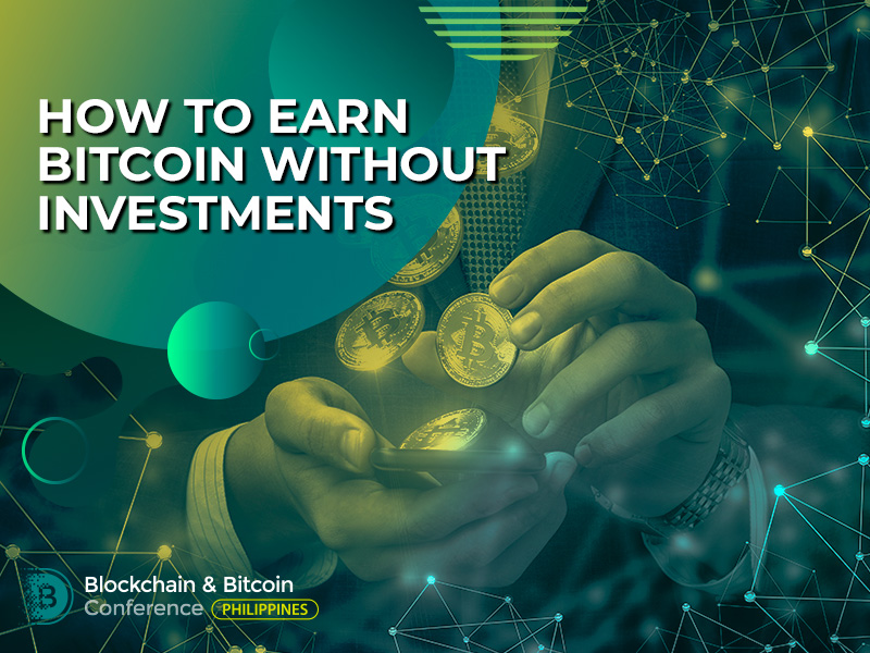 How to earn bitcoin without investments