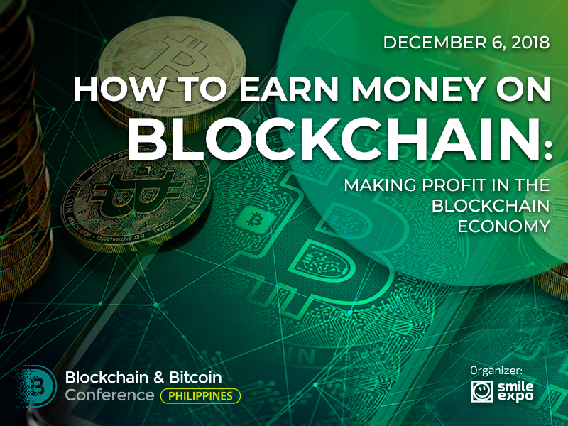 How to Earn Money on Blockchain: Making Profit in the Blockchain Economy