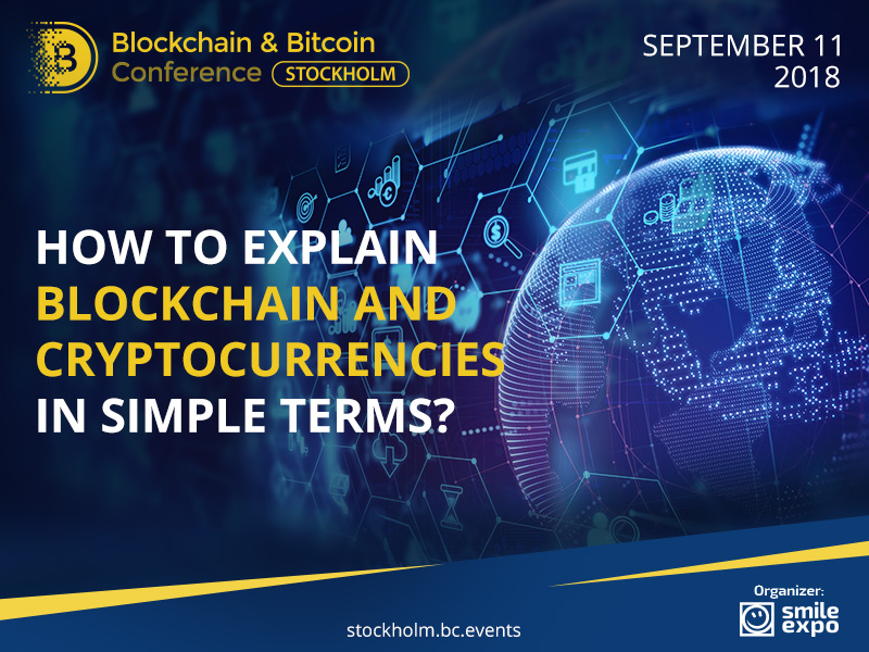 How to Explain Blockchain and Cryptocurrencies in Simple Terms?