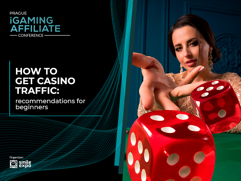 How to get casino traffic: recommendations for beginners